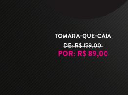 TOMARA-QUE-CAIA