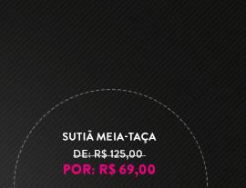 SUTIÃ MEIA-TAÇA