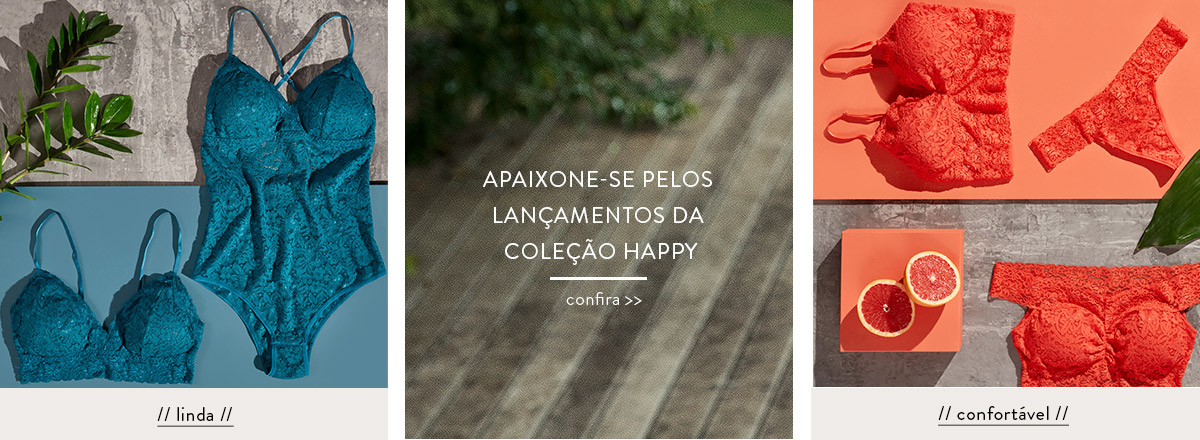 Apaixone-se pelos lançamentos da Coleção Happy