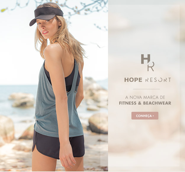 HOPE RESORT | A nova marca de Fitness & Beachwear