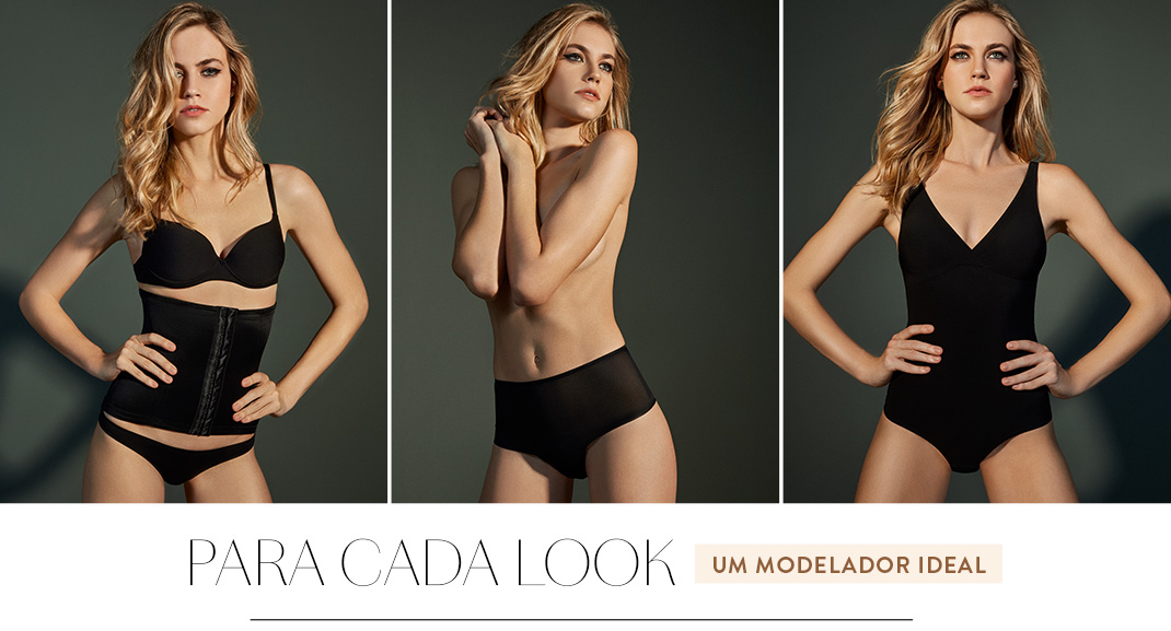 Para cada look um modelador ideal