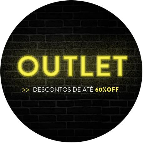 Outlet - Descontos de até 60%OFF
