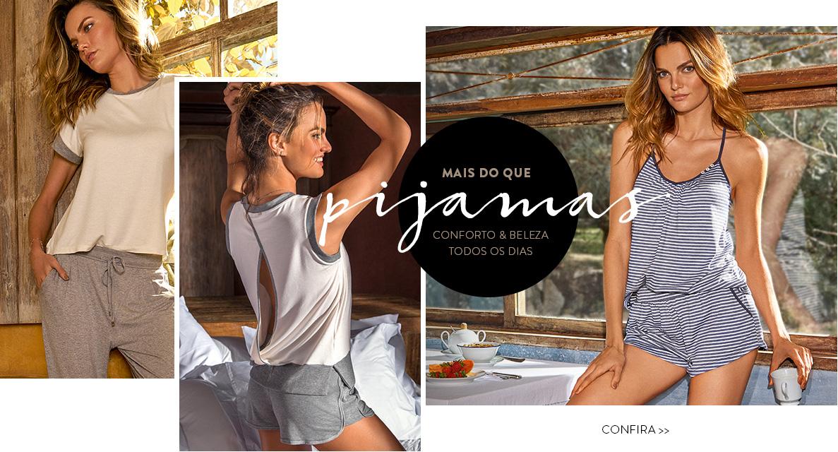 Pijamas - Conforto & beleza todos os dias